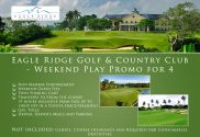 Offer #8 - Eagle Ridge Golf & Country Club - Weekend Play Promo for 4