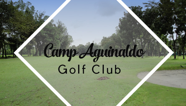 Camp Aguinaldo Golf Club
